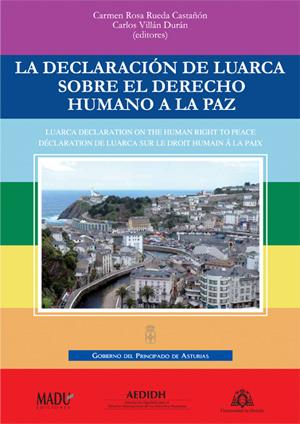 La declaración de Luarca sobre el Derecho Humano a la Paz